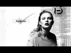 Taylor Swift - Gorgeous