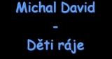 Děti ráje Michal David