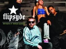 Flipsyde - When It Was Good