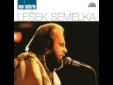 Lešek Semelka - Jsi prostě nejlepší