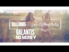 Galantis - No Money (DJ Louis Ripp-Ropp Mix)