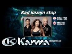 Karma  - Kad Kažem Stop
