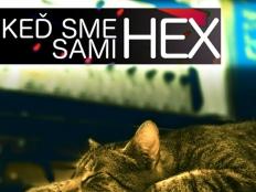 Hex - Keď sme sami