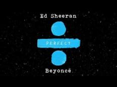 Ed Sheeran & Beyonce - Perfect Duet
