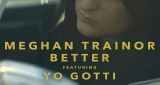 Better Meghan Trainor feat. Yo Gotti