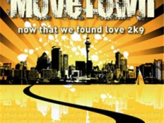 Movetown - Now That We Found Love 2k9
