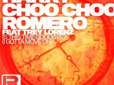 Harry Choo Choo Romero - Is This Time Goodbye (Dean Coleman Remix)