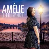 Amelie - Ce Soir ( Esta Noche )