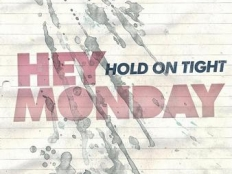 Hey Monday - How You Love Me Now