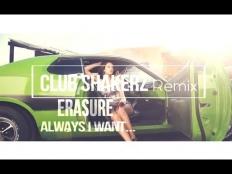 Erasure - Always I want to be with you (Club ShakerZ 2017)