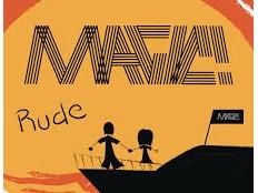 Magic ! - Rude