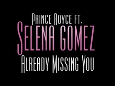 Prince Royce feat. Selena Gomez - Already Missing You