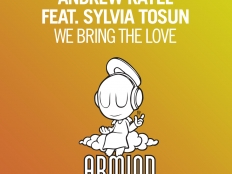 Andrew Rayel feat. Sylvia Tosun - WE BRING THE LOVE