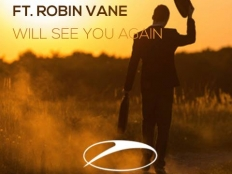 VAST VISION & ELOQUENTIA feat. ROBIN VANE - WILL SEE YOU AGAIN