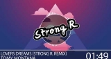Lovers Dreams (Strong R. Remix) Tomy Montana