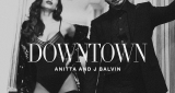 Downtown Anitta & J. Balvin