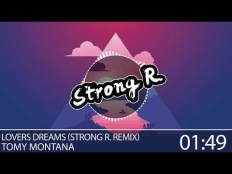 Tomy Montana - Lovers Dreams (Strong R. Remix)