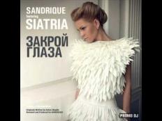 Sandrique feat. Siatria - Закрой Глаза (Original Mix)