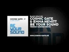 Cosmic Gate feat. Emma Hewitt - Be Your Sound (Tristan Garner Remix)