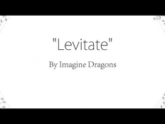 Imagine Dragons - Levitate