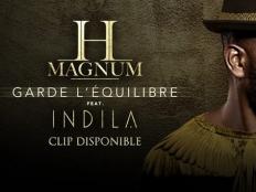 H Magnum feat. Indila - Garde l'équilibre