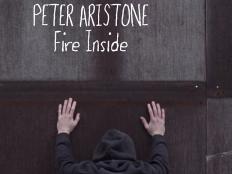 Peter Aristone - Fire Inside