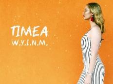 Timea - W.Y.I.N.M