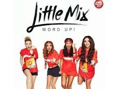Little Mix - Word Up