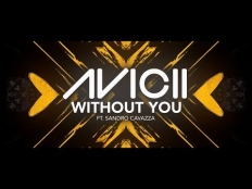 Avicii feat. Sandro Cavazza - Without You