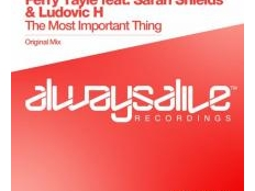 FERRY TAYLE feat. SARAH SHIELDS & LUDOVIC H - THE MOST IMPORTANT THING
