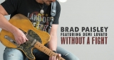 Without a Fight Brad Paisley feat. Demi Lovato