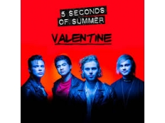 5 Seconds Of Summer - Valentine