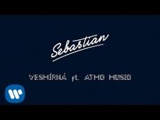 Sebastian feat. ATMO music - Vesmírná