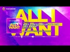 Alex Cortez Projekt feat. CvB - All I Want