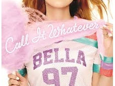 Bella Thorne  - Call It Whatever