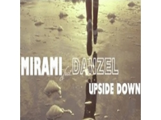Mirami feat. Danzel - Upside Down