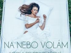 Nikola Benedikovičová - Na nebo volám