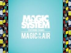 Ahmed Chawki feat. Magic System - Magic In The Air