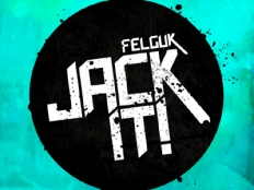 Felguk - Jack It (Original Mix)