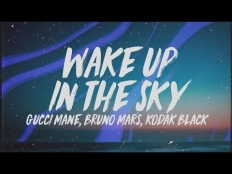 Gucci Mane X Bruno Mars X Kodak Black - Wake Up In The Sky