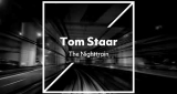 The Nighttrain Tom Staar