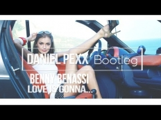 Benny Benassi - Love Is Gonna Save Us (Daniel PeXx Minimal Bootleg)[2017]