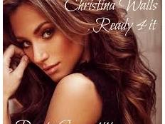 Christina Walls - Ready 4 It