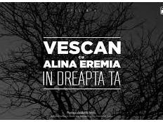Vescan Cu feat. Alina Eremia - In Dreapta Ta