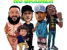 DJ Khaled feat. Justin Bieber & Chance the Rapper & Quavo - No Brainer