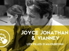 Joyce Jonathan feat. Vianney - Les filles d'aujourd'hui