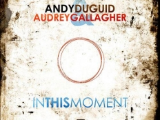 Andy Duguid feat. Audrey Gallagher  - In this Moment