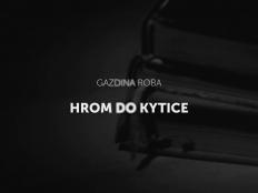 Gazdina roba - Hrom do Kytice