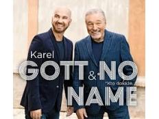 Karel Gott a No name - Kto dokáže