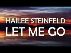 Hailee Steinfeld & Alesso feat. Florida Georgia Line & Watt - Let Me Go